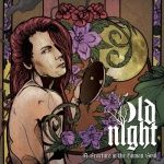 OLD NIGHT - A Fracture In The Human Soul